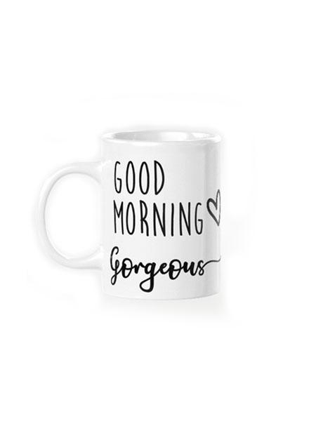 šalica good morning gorgeous